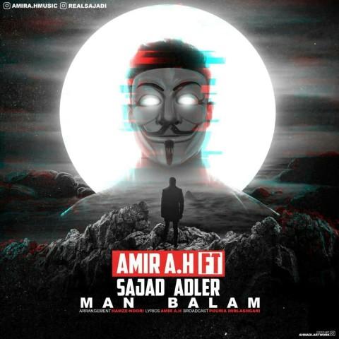 دانلود موزیک جدید امیر ای اچ و سجاد آدلر من بالام Amir A.