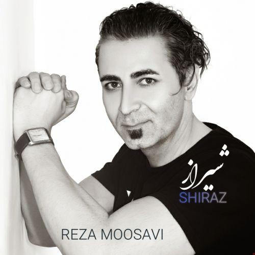دانلود موزیک جدید رضا موسوی شیراز